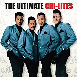 Ultimate Chi-Lites by Chi-Lites (2006) Audio CD