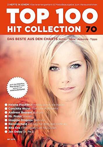 Top 100 Hit Collection 70: 8 Chart-Hits: Atemlos durch die Nacht - Rise Like A Phoenix - Auf uns - St. Pauli - Waves - Demons - Ich lass für dich das ... Band 70. Klavier / Keyboard. (Music Factory)