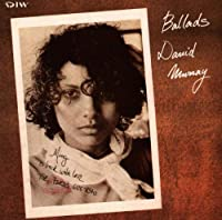 Ballads: David Murray by David Murray
