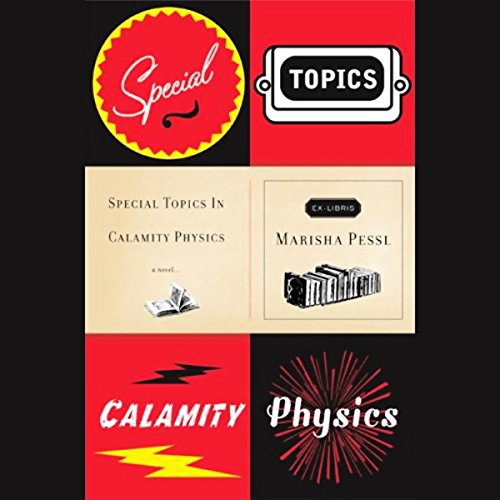 Special Topics in Calamity Physics audiobook cover art