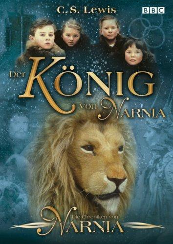 Die Chroniken von Narnia, Episode 1 - Der König von Narnia