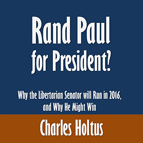 Rand Paul for President? audiobook cover art