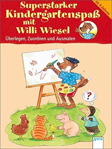 Superstarker Kindergartenspaß mit Willi Wiesel: Überlegen, Zuordnen und Ausmalen