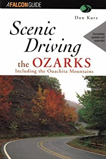 Scenic Driving the Ozarks (Scenic Routes & Byways)