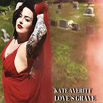 Love's Grave