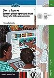 Sierra Leone. Scenari globali e percorsi locali. Geografie del cambiamento