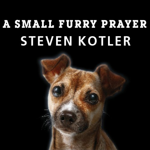 A Small Furry Prayer audiobook cover art