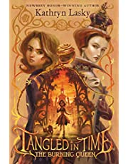 Tangled in Time 2: The Burning Queen