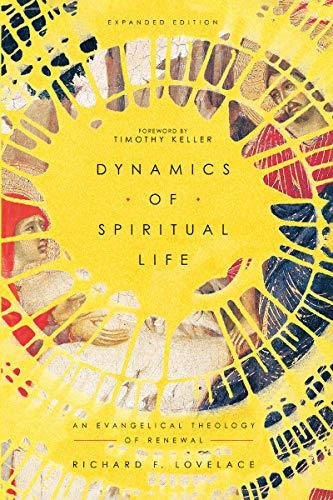 Image of Dynamics of Spiritual Life: An Evangelical Theology of Renewal