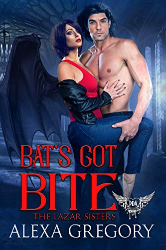 Bat's Got Bite: Paranormal Dating Agency (The Lazar Sisters Book 1)