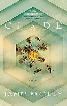 Clade by [James Bradley]