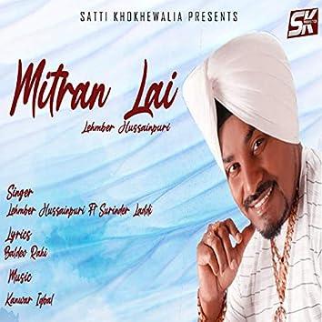Mitran Lai (feat. Surinder Laddi)