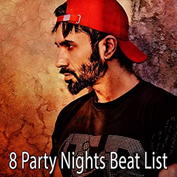 8 Party Nights Beat List