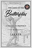 Tales of Prophecy Volume 1 Book 2 Lakker