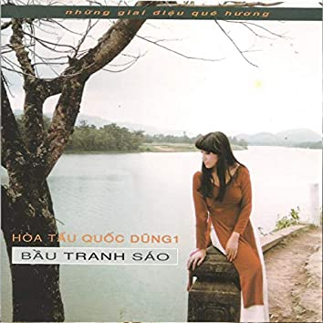 Hòa tấu Quốc Dũng 1 - Bầu Tranh Sáo (Mưa Hồng CD 110)