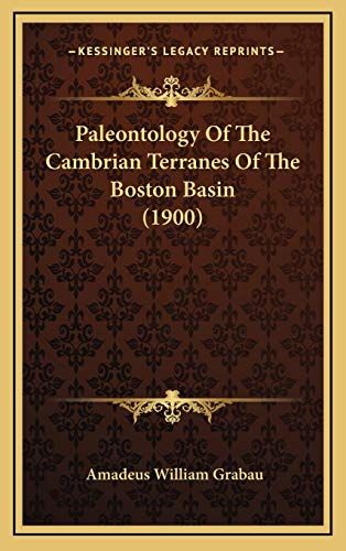 Paleontology Of The Cambrian Terranes Of The Boston Basin (1900)