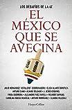 El México que se avecina: Los desafíos de la 4T