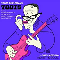 Toots Thielemans 'Toots'. Tony Mottola 'Heart and Soul' by Toots Thielemans