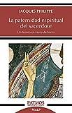 La Paternidad espiritual del Sacerdote: Un tesoro en vasos de barro (Patmos)