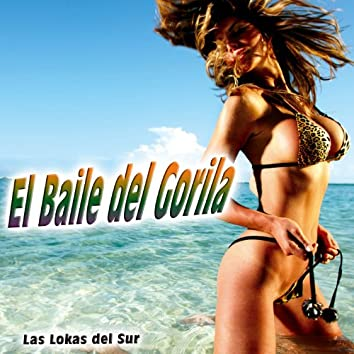 El Baile del Gorila - Single