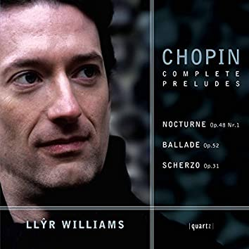 Chopin: Complete Préludes & Other Works