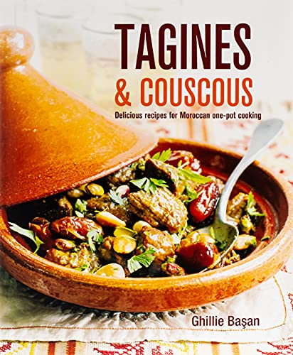 <em>Tagines and Couscous: Delicious Recipes for Moroccan One-Pot Cooking</em>