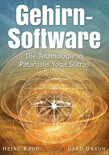 Gehirnsoftware: Die Technologie in Patanjalis Yoga Sutras