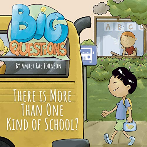 There is More Than One Kind of School? (Big Questions Book 6) (English Edition)