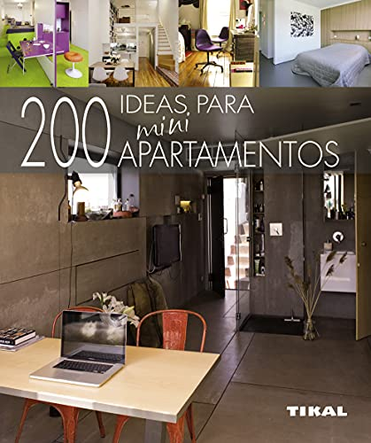 200 ideas para miniapartamentos (Pequeños Tesoros)
