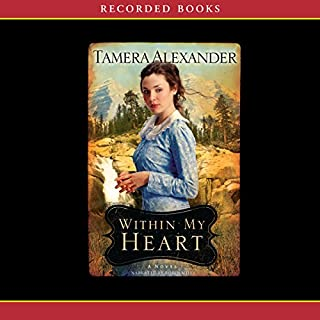 Within My Heart                   By:                                                                                                                                 Tamera Alexander                               Narrated by:                                                                                                                                 Robin Miles                      Length: 13 hrs and 7 mins     192 ratings     Overall 4.6