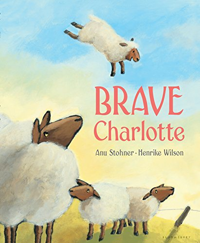 Brave Charlotte (New York Times Best Illustrated Children's Books (Awards))