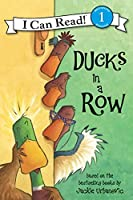 Ducks in a Row (I Can Read Level 1)