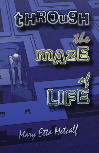 Through the Maze of Lifeの詳細を見る