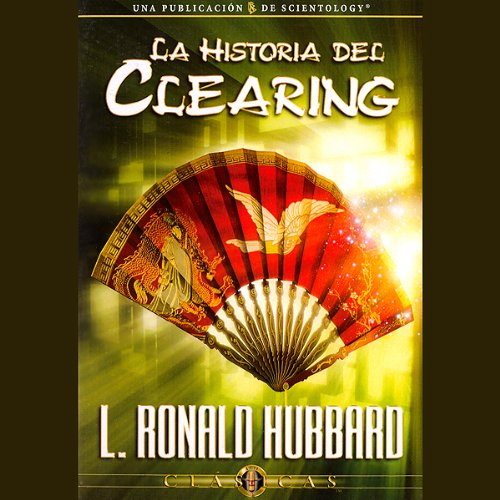 La Historia del Clearing [The History of Clearing] cover art