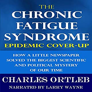 The Chronic Fatigue Syndrome Epidemic Cover-Up cover art