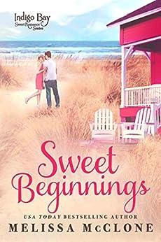 Sweet Beginnings by [Melissa McClone]