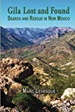 Gila Lost and Found: Search and Rescue in New Mexico