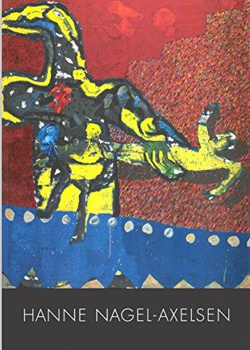 Hanne Nagel-Axelsen Landesschaupreistrrägerin 1992. Brunswiker Pavillon Kiel. 1. - 28. November 1993