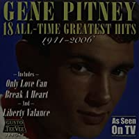 18 All Time Greatest Hits by Gene Pitney (2004-05-03)