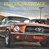 European Vintage Cars Calendar 2022: classic cars monthly calendar 2022 16 months size 8.5x8.5 inch with high quality images gift for everyone