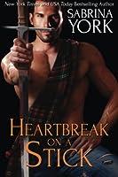 Heartbreak On A Stick 1941497020 Book Cover
