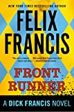 Front Runner (A Dick Francis Novel) - Felix Francis