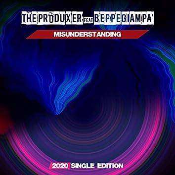 Misunderstanding (feat. Beppe Giampa') [2020 Short Radio]