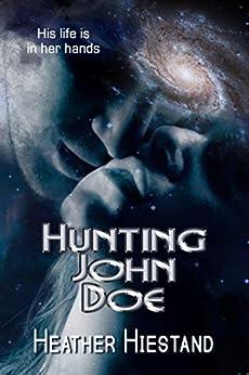 Hunting John Doe by [Heather Hiestand]