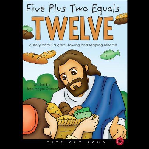 Five Plus Two Equals Twelve audiobook cover art