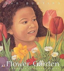 Flower Garden Eve Bunting