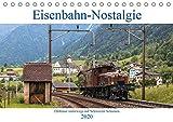 Eisenbahn-Nostalgie - Oldtimer auf Schweizer SchienenCH-Version (Tischkalender 2020 DIN A5 quer): Eisenbahnkalender mit Bildern nostalgischer ... 14 Seiten ) (CALVENDO Technologie) - Stefan Schulthess