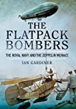 Flatpack Bombers: The Royal Navy and the Zeppelin Menace