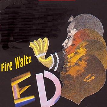 Fire Waltz