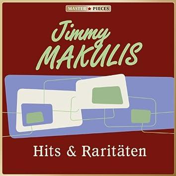 MASTERPIECES presents Jimmy Makulis: Hits & Raritäten